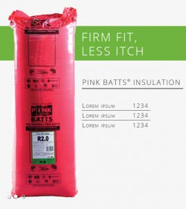 Firm Fit - Less itch - Pink Batts Insulation